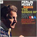 Ferlin Husky: 'The Songs of Music City USA' (Capitol Records, 1965)