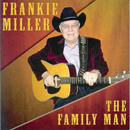 Frankie Miller: 'The Family Man' (Heart of Texas Records, 2006)