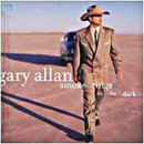 Gary Allan: 'Smoke Rings In The Dark' (MCA Records, 1999)