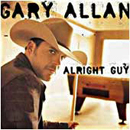 Gary Allan: 'Alright Guy' (MCA Records, 2001)