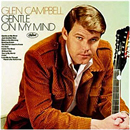 Glen Campbell: 'Gentle On My Mind' (Capitol Records, 1967)