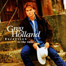 Greg  Holland: 'Exception to The Rule' (Elektra Records, 1997)