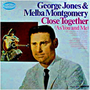 George Jones & Melba Montgomery: 'Close Together (As You and Me)' (Musicor Records, 1966)