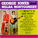 George Jones & Melba Montgomery: 'What's In Our Heart' (United Artists Records, 1963)
