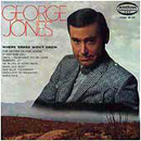 George Jones: 'Where Grass Won't Grow' (Musicor Records, 1969)