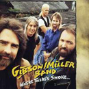Gibson Miller Band: 'Where There's Smoke' (Epic Records, 1993)