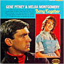 Gene Pitney & Melba Montgomery: 'Being Together' (Musicor Records, 1965)