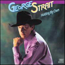 George Strait: 'Holding My Own' (MCA Records, 1992)