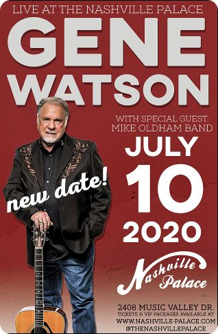Gene Watson at Nashville Palace, 2611 McGavock Pike, Nashville, TN 37214 on Friday 10 July 2020