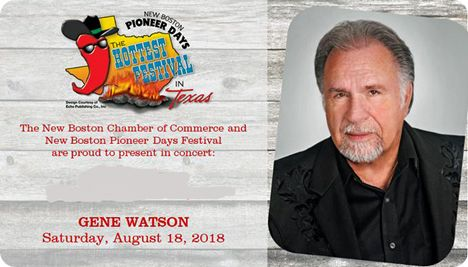 Gene Watson at New Boston Pioneer Days Festival, New Boston Chamber of Commerce, No.1 T&P Trail Head Park Plaza, 200 S Ellis Street, New Boston, TX 75570 on Saturday 18 August 2018