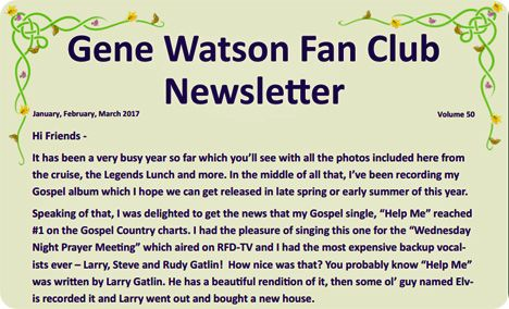 Gene Watson Newsletter / Volume 50 / January/February/March 2017