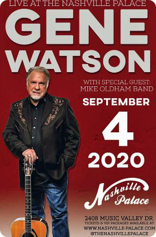 Gene Watson at Nashville Palace, 2611 McGavock Pike, Nashville, TN 37214 on Friday 4 September 2020