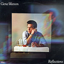 Gene Watson: 'Reflections' (Capitol Records, 1978)
