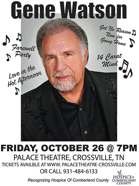 Gene Watson at The Historic Palace Theatre, 72 South Main Street, Crossville, TN 38555 on Friday 26 October 2018