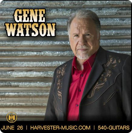 Gene Watson at Harvester Performance Center, 450 Franklin Street, Rocky Mount, VA 24151 on Friday 26 June 2020