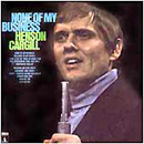 Henson Cargill: 'None of My Business' (Monument Records, 1969)