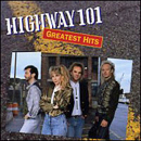 Highway 101: 'Greatest Hits: 1987 - 1990' (Warner Bros. Records, 1990)