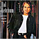 Hal Ketchum: 'Every Little Word' (Curb Records, 1994)