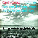 Hank Snow: 'Country Classics' (RCA Victor Records, 1956)