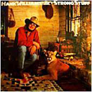 Hank Williams Jr.: 'Strong Stuff' (Elektra Records / Curb Records, 1983)