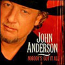 John Anderson: 'Nobody's Got It All' (Columbia Records, 2001)