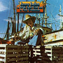 Jimmy Buffett: 'A White Sport Coat & a Pink Crustacean' (LP: Dunhill Records, 1973 / CD: MCA Records, 1987)
