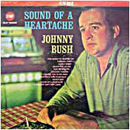Johnny Bush: 'Sound of A Heartache' (Stop Records, 1967)