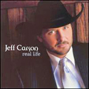 Jeff Carson: 'Real Life' (Curb Records, 2001)