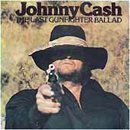 Johnny Cash: 'The Last Gunfighter Ballad' (Columbia Records, 1977)