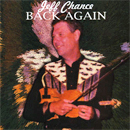 Jeff Chance: 'Back Again' (Music Master, 2008)