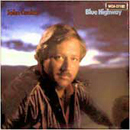John Conlee: 'Blue Highway' (MCA Records, 1984)