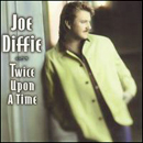 Joe Diffie: 'Twice Upon a Time' (Epic Records, 1997)