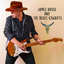James House & The Blue Cowboys: 'James House & The Blue Cowboys' (Victor House Recordings, 2018)