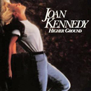 Joan Kennedy: 'Higher Ground' (MCA Records, 1992)