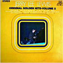 Jerry Lee Lewis: 'Original Golden Hits, Volume 2' (Sun Records, 1969)