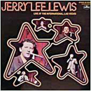 Jerry Lee Lewis: 'Live at The International, Las Vegas' (Mercury Records, 1970)