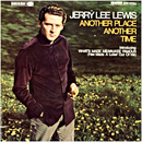 Jerry Lee Lewis: 'Another Place Another Time' (Smash Records, 1968)