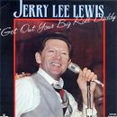 Jerry Lee Lewis: 'Get Out Your Big Roll, Daddy' (SCR Records, 1986)