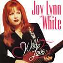 Joy Lynn White: 'Wild Love' (Columbia Records, 1994)