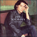 Joe Nichols: 'Revelation' (Universal South Records, 2004)