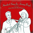 John Prine & Mac Wiseman: 'Standard Songs For Average People' (Oh Boy Records, 2007)