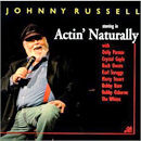 Johnny Russell: 'Actin' Naturally' (OMS Records, 2000)