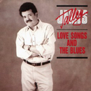 James Talley: 'Love Songs & The Blues' (Bear Family Records, 1989)