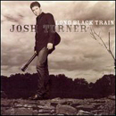 Josh Turner: 'Long Black Train' (MCA Nashville Records, 2003)