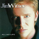 Jim Witter: 'All My Life' (Curb Records, 1999)