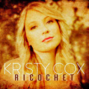 Kristy Cox: 'Ricochet' (Australia: Country Rocks Records, 2018 / United States: Mountain Fever Records, 2018)