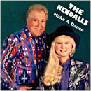 The Kendalls (Jeannie Kendall and Royce Kendall): 'Make a Dance' (Lonesome Dove Records, 1995)
