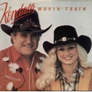 The Kendalls (Royce Kendall & Jeannie Kendall): 'Movin' Train' (Polygram Records / Mercury Records, 1983)