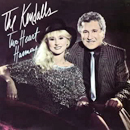 The Kendalls (Royce Kendall & Jeannie Kendall): 'Two Heart Harmony' (Mercury Records, 1985)
