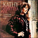 Kathy Mattea: 'Lonesome Standard Time' (Mercury Records / Polygram Records, 1992)
